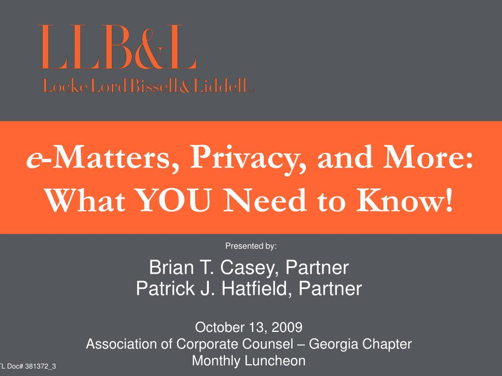 e matters privacy and more what you need to know l.
