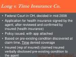 long v time insurance co