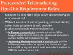 prerecorded telemarketing opt out requirement rules