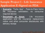 sample project 1 life insurance application e signed on pda