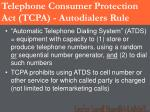 telephone consumer protection act tcpa autodialers rule