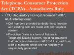 telephone consumer protection act tcpa autodialers rule53