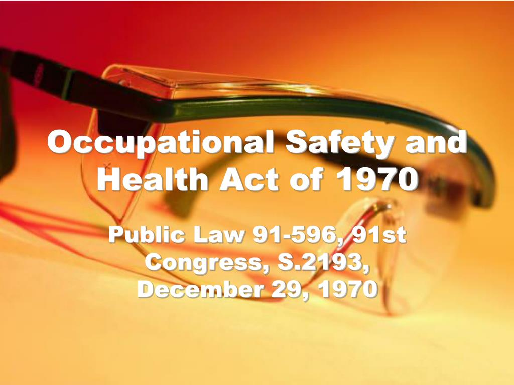 occupational safety and health act of 1970 l.