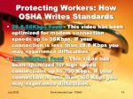 protecting workers how osha writes standards