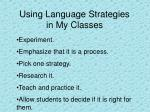 using language strategies in my classes