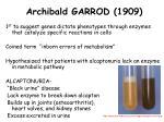 archibald garrod 1909
