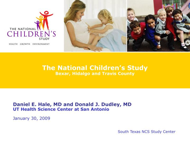the national children s study bexar hidalgo and travis county n.