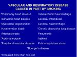 vascular and respiratory disease caused in part by smoking