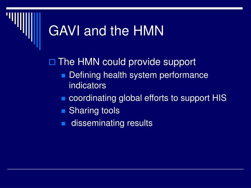 GAVI and the HMN