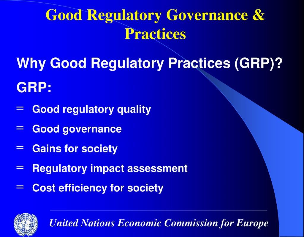 Good Regulatory Governance & Practices