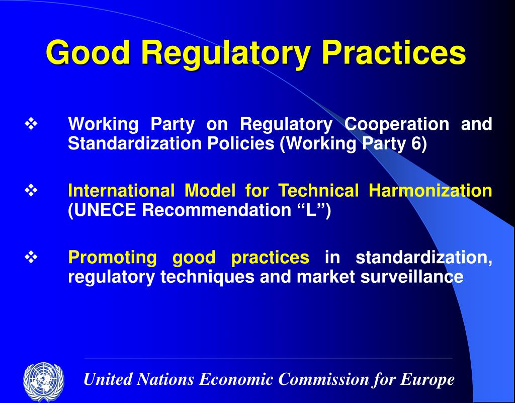 Good Regulatory Practices