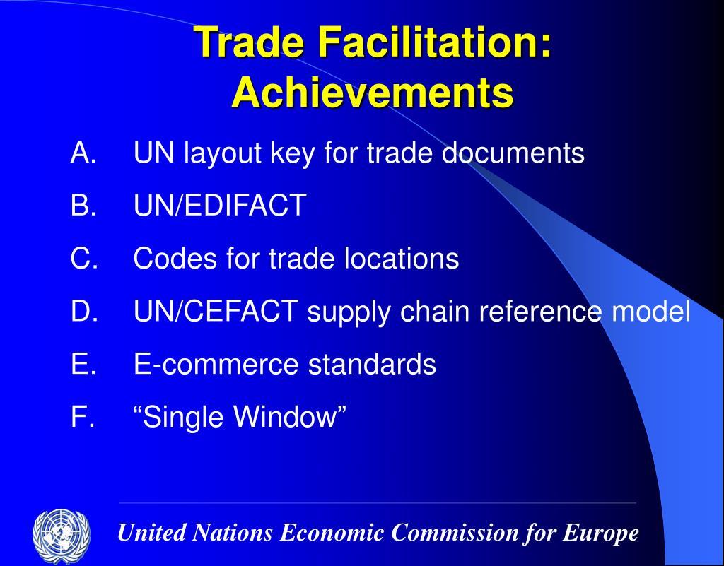Trade Facilitation:  Achievements