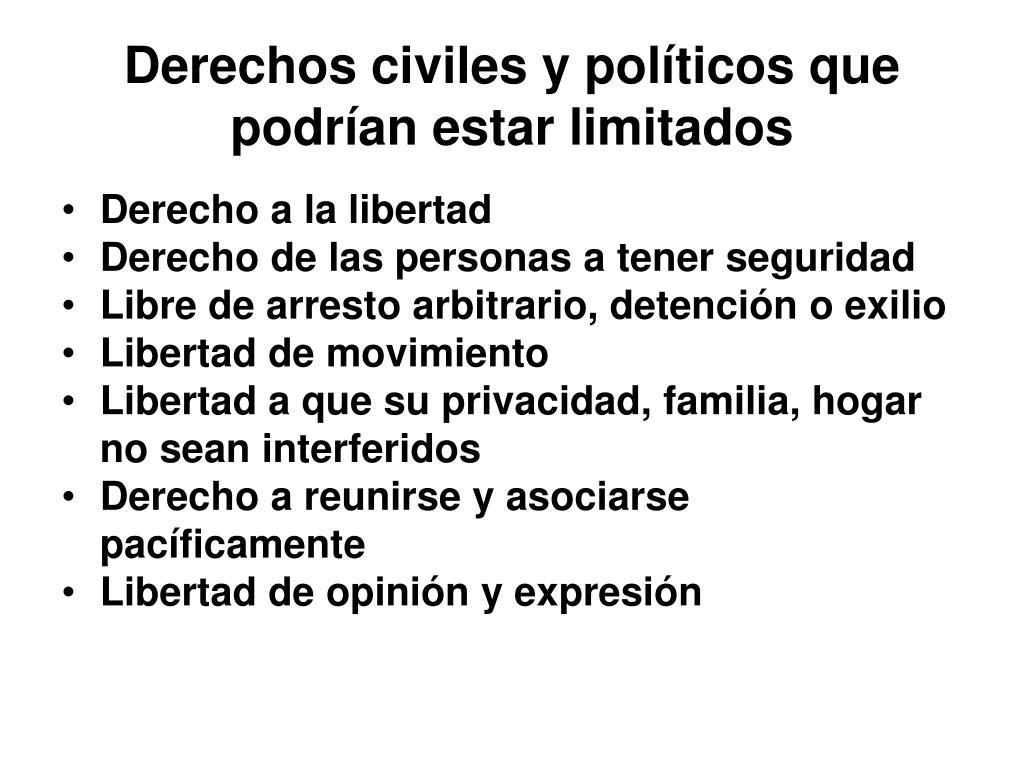 Derechos civiles y políticos que podrían estar limitados