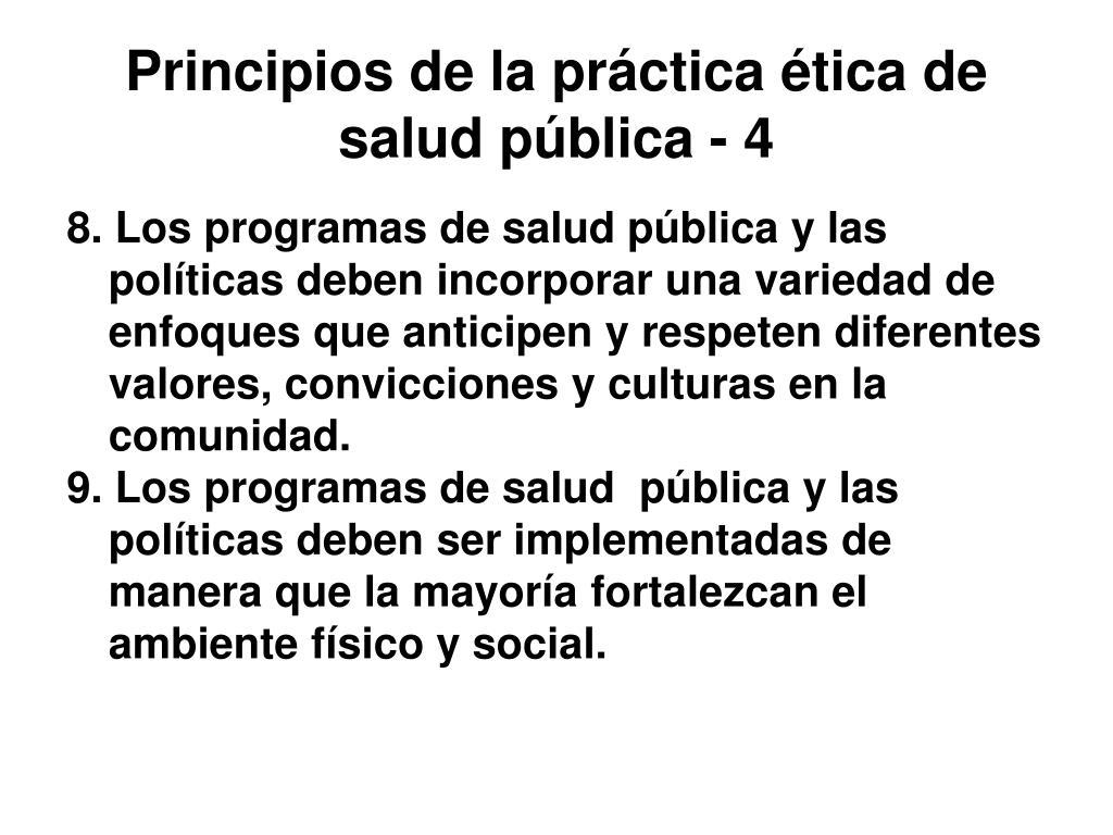 Principios de la práctica ética de salud pública - 4