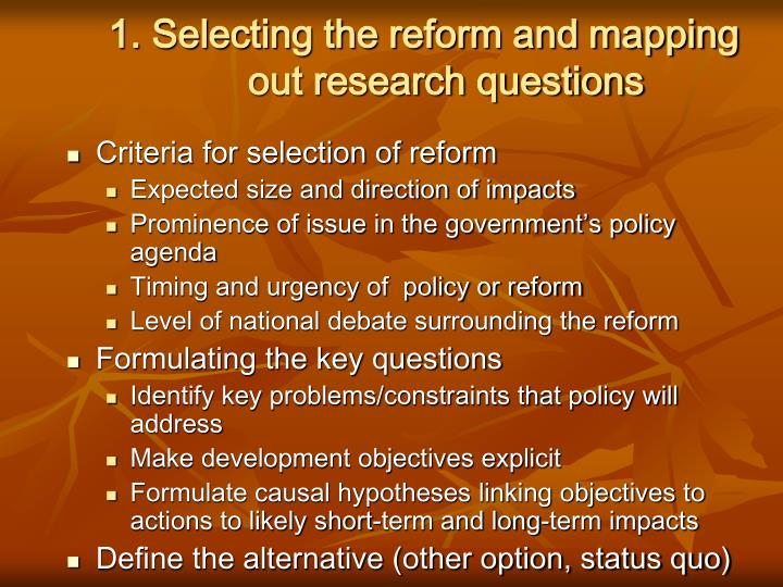 1. Selecting the reform and mapping out research questions