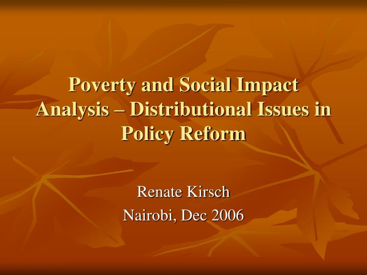 Poverty and social impact analysis distributional issues in policy reform