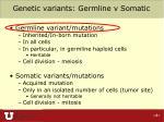 genetic variants germline v somatic