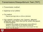 transmission disequilibrium test tdt
