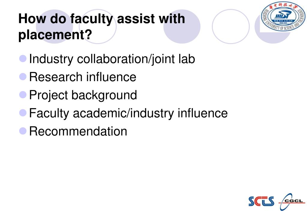 How do faculty assist with placement?