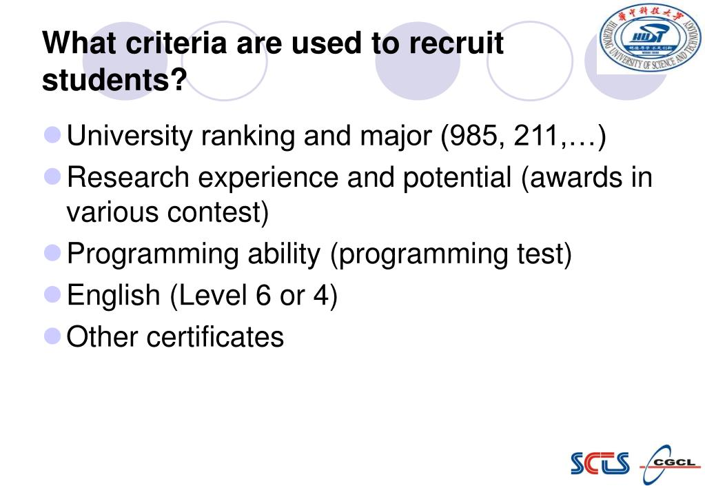 What criteria are used to recruit students?