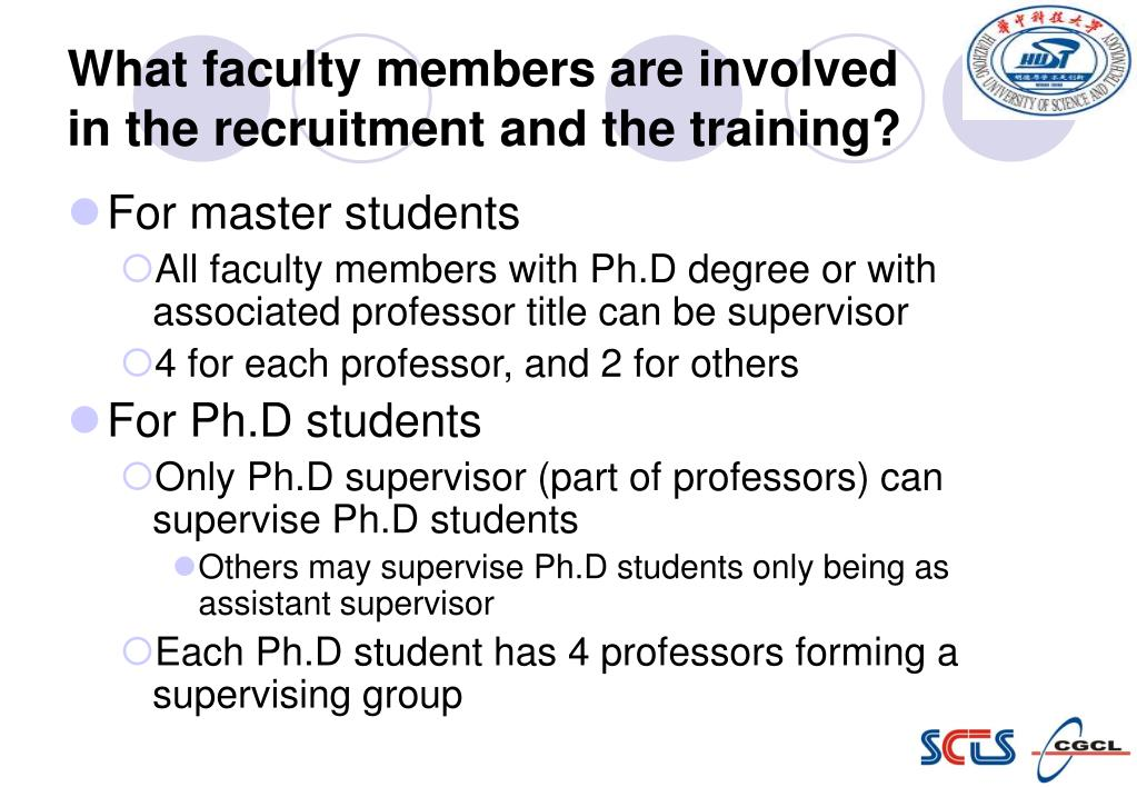 What faculty members are involved in the recruitment and the training?