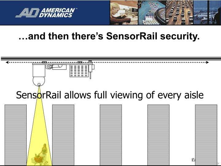 And then there s sensorrail security