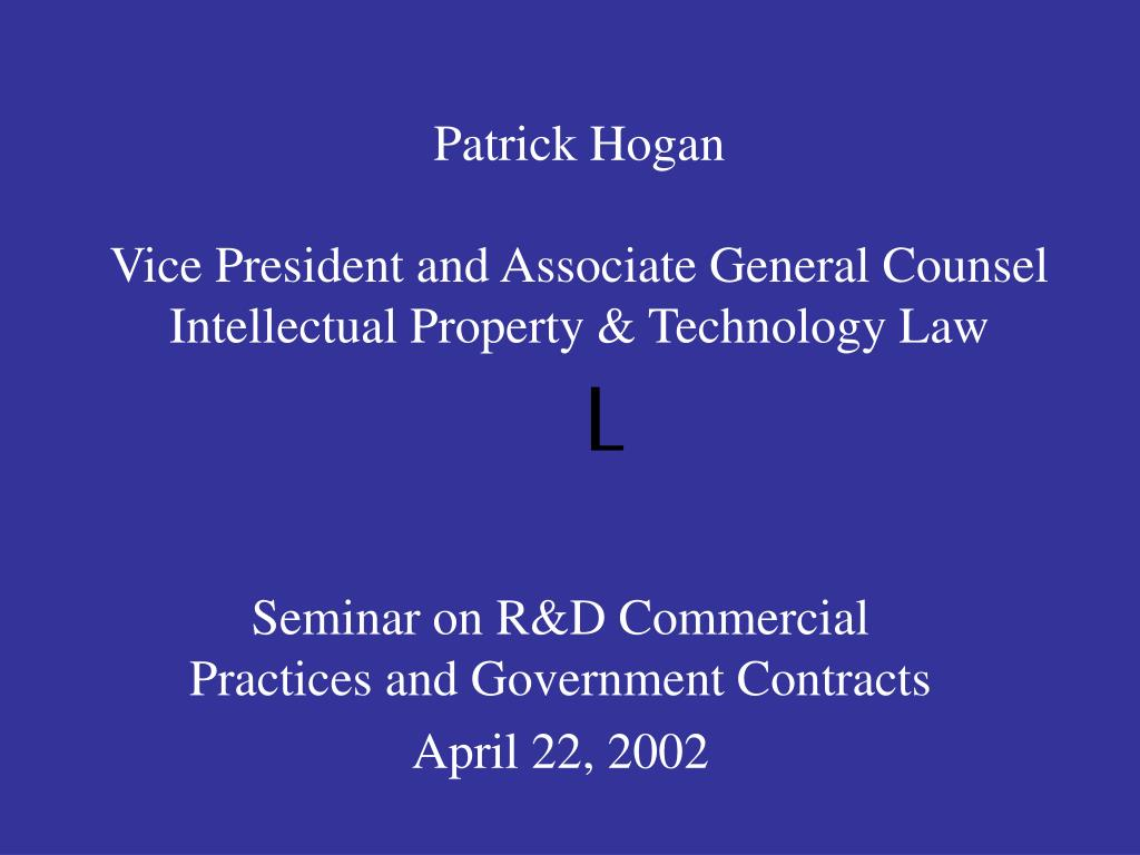 patrick hogan vice president and associate general counsel intellectual property technology law l l.