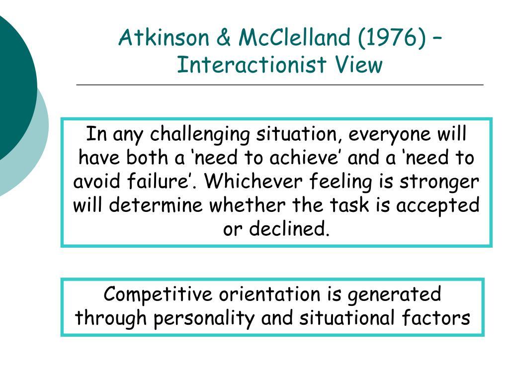 Atkinson & McClelland (1976) – Interactionist View