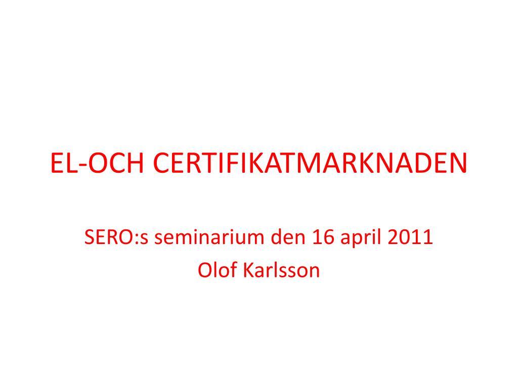 el och certifikatmarknaden l.