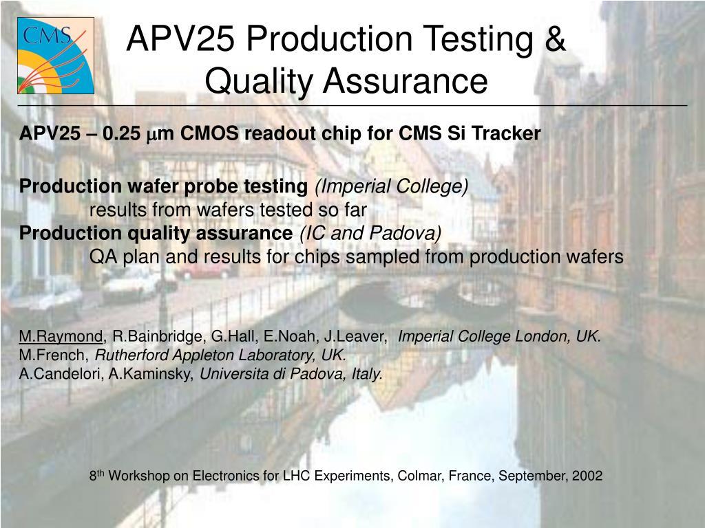 APV25 Production Testing &