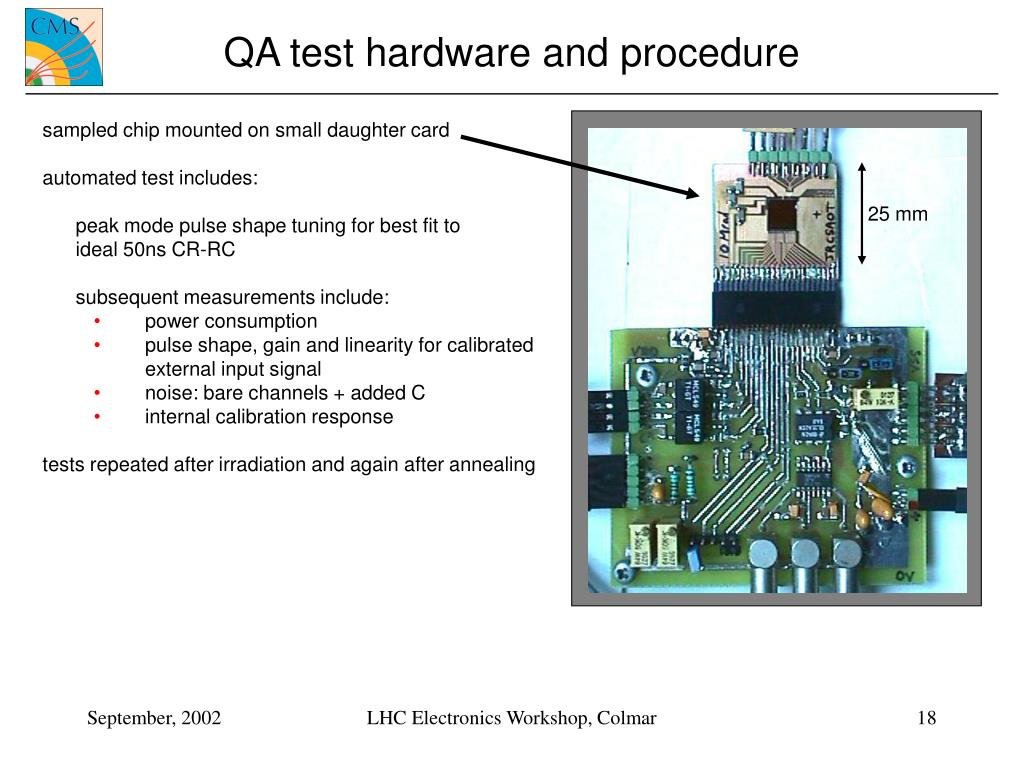 QA test hardware and procedure