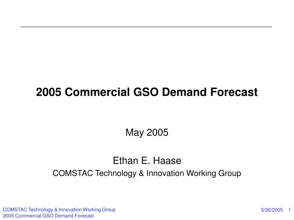 2005 commercial gso demand forecast l.