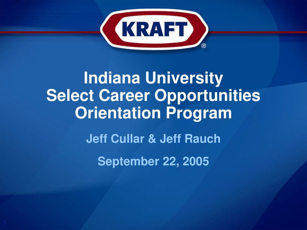 indiana university select career opportunities orientation program l.