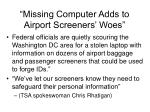 missing computer adds to airport screeners woes