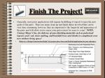 finish the project