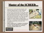 master of the screed