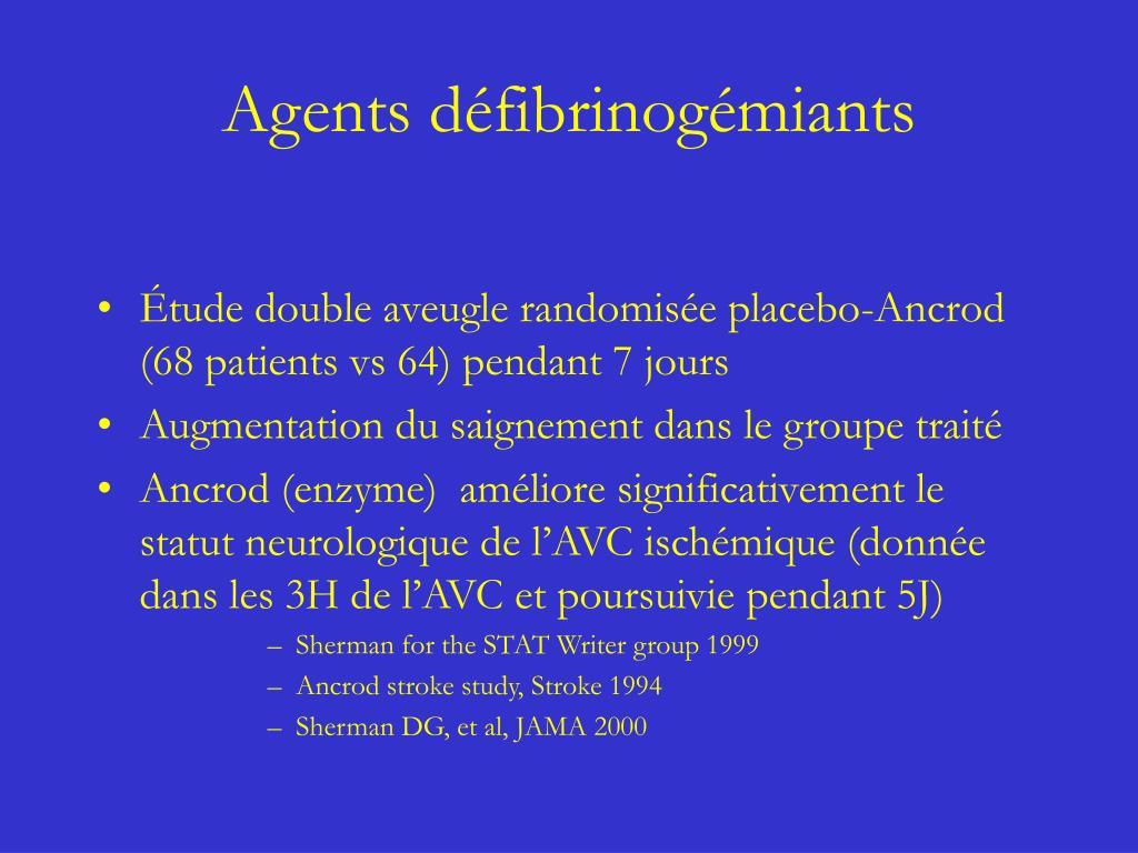 Agents défibrinogémiants