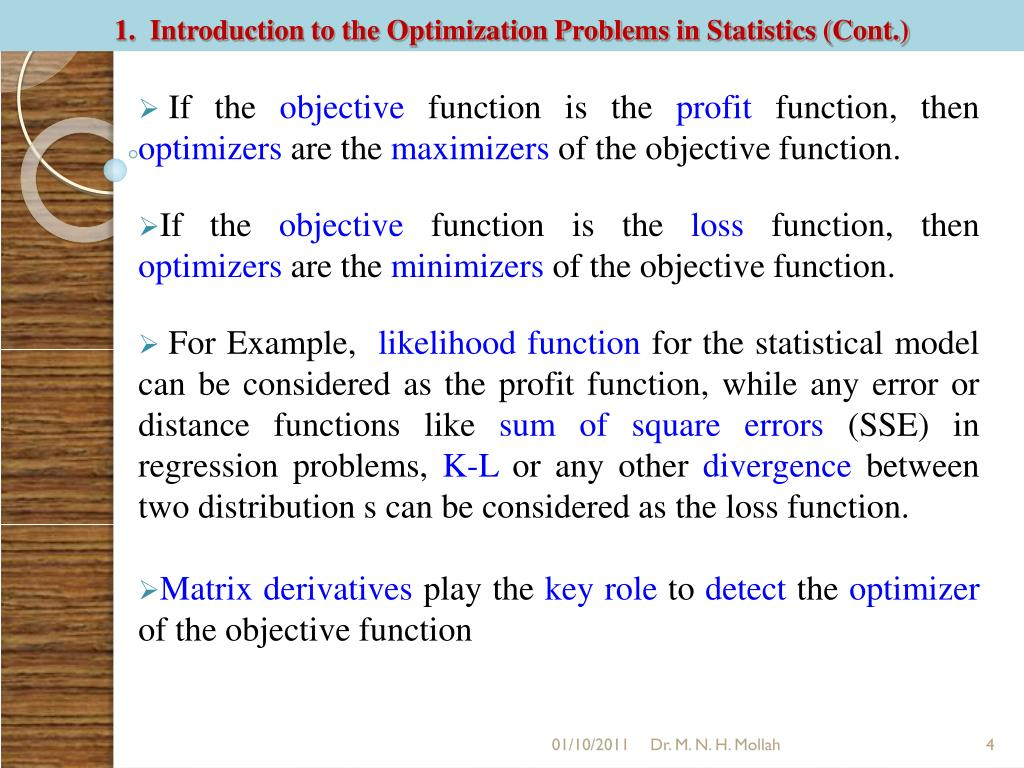 1.  Introduction to the Optimization Problems in Statistics (Cont.)