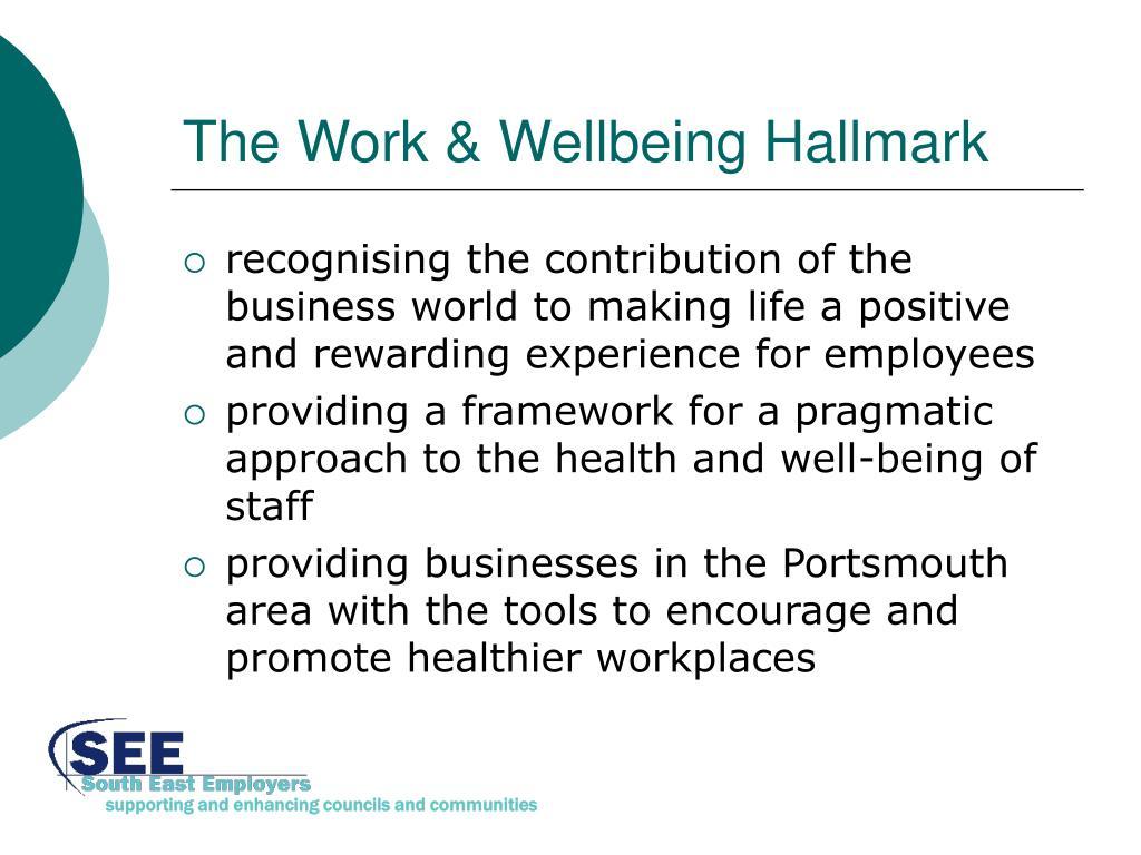 The Work & Wellbeing Hallmark