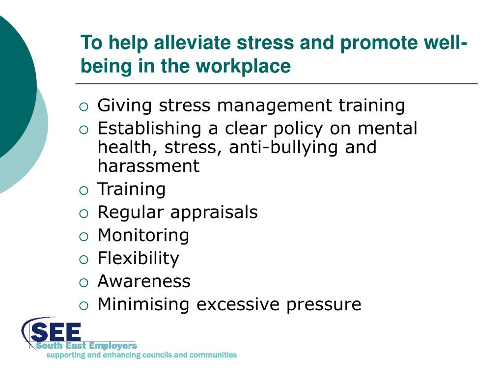 To help alleviate stress and promote well-being in the workplace