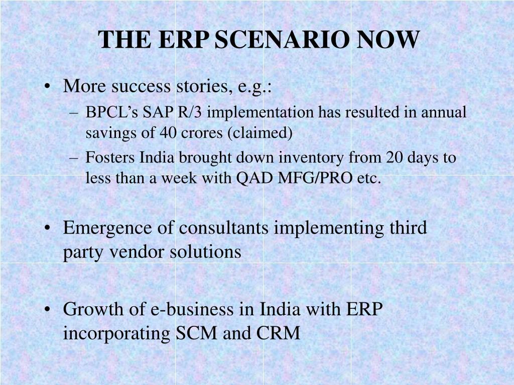 THE ERP SCENARIO NOW