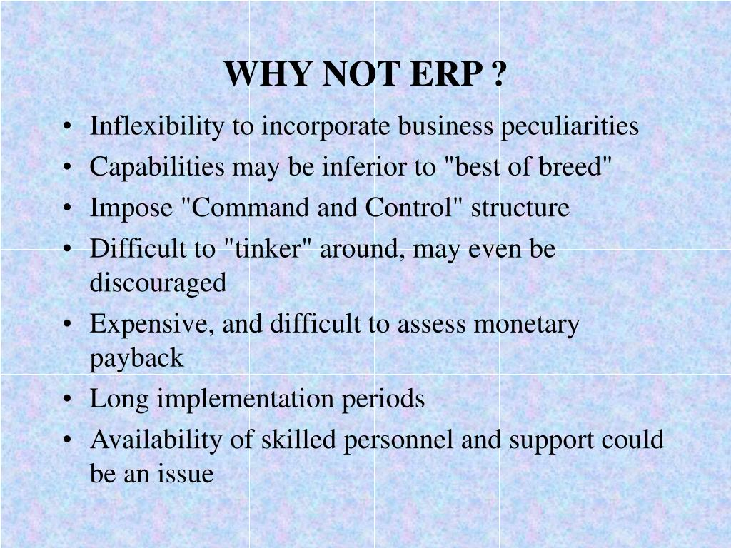 WHY NOT ERP ?