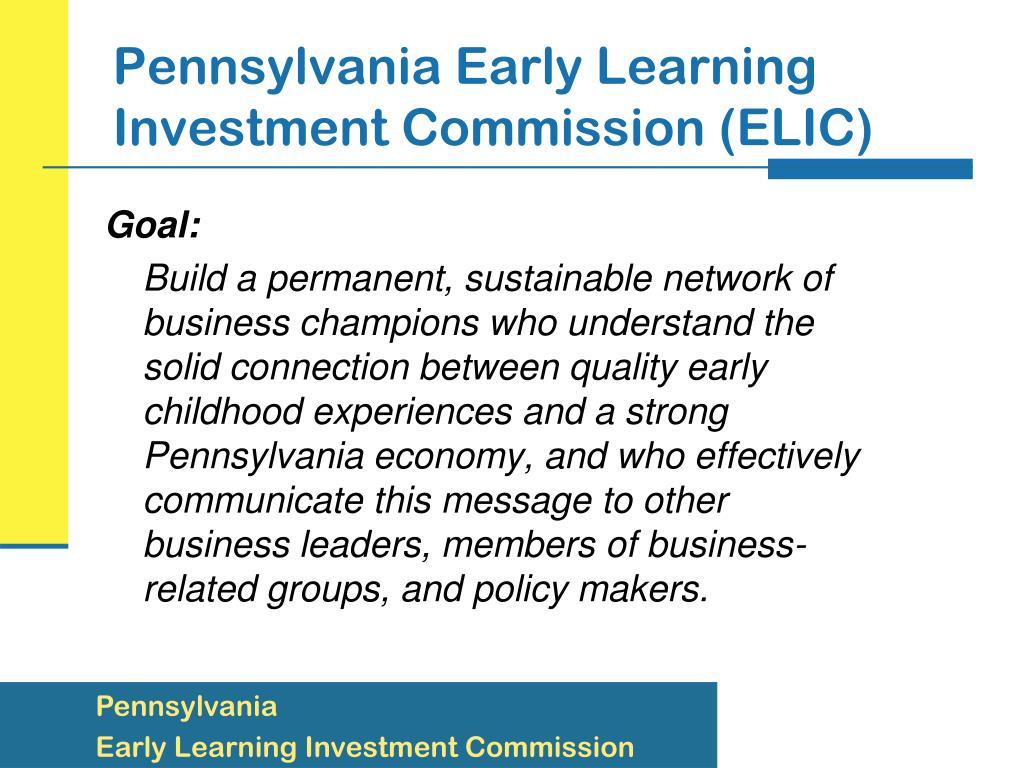Pennsylvania Early Learning Investment Commission (ELIC)