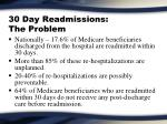 30 day readmissions the problem
