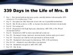 339 days in the life of mrs b