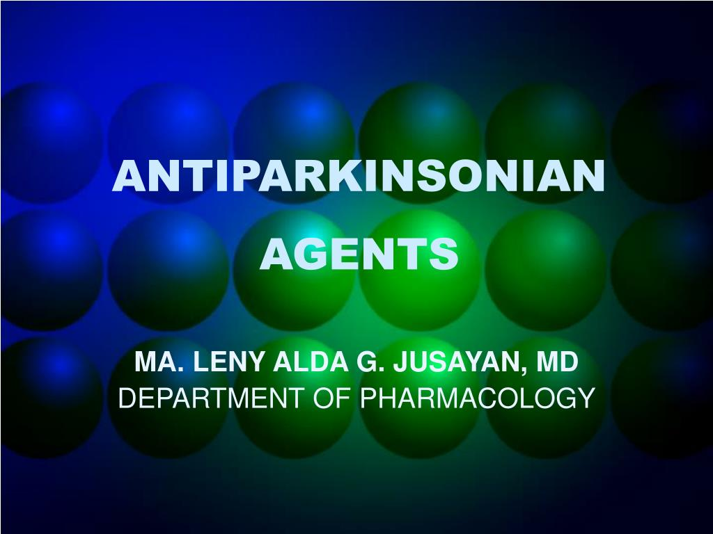 antiparkinsonian agents l.