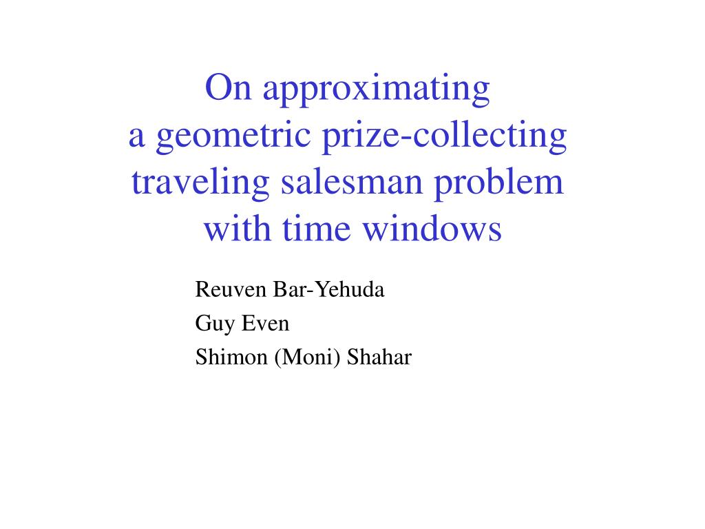 on approximating a geometric prize collecting traveling salesman problem with time windows l.