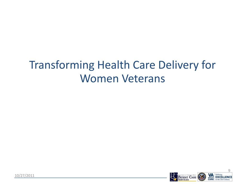 Transforming Health Care Delivery for Women Veterans