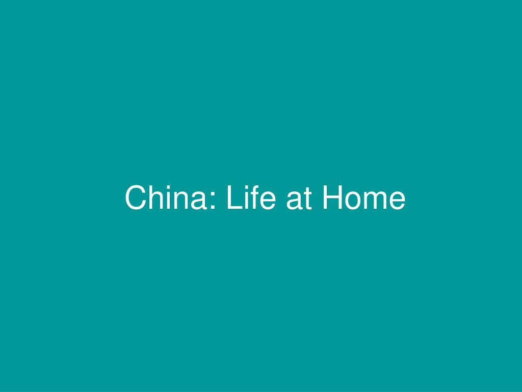 China: Life at Home