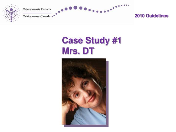 Case study 1 mrs dt